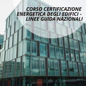 corso-certificazione-linee-guida-energi-edifici