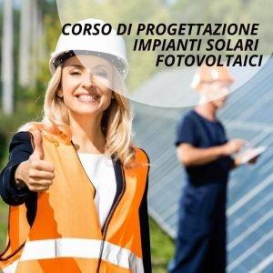 Corso progettazione impianti fotovoltaici