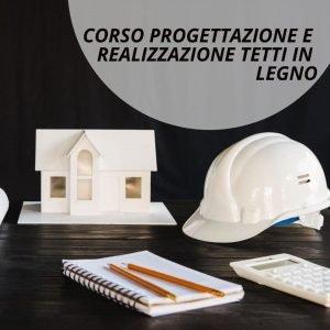 Corso progettazione tetti in legno