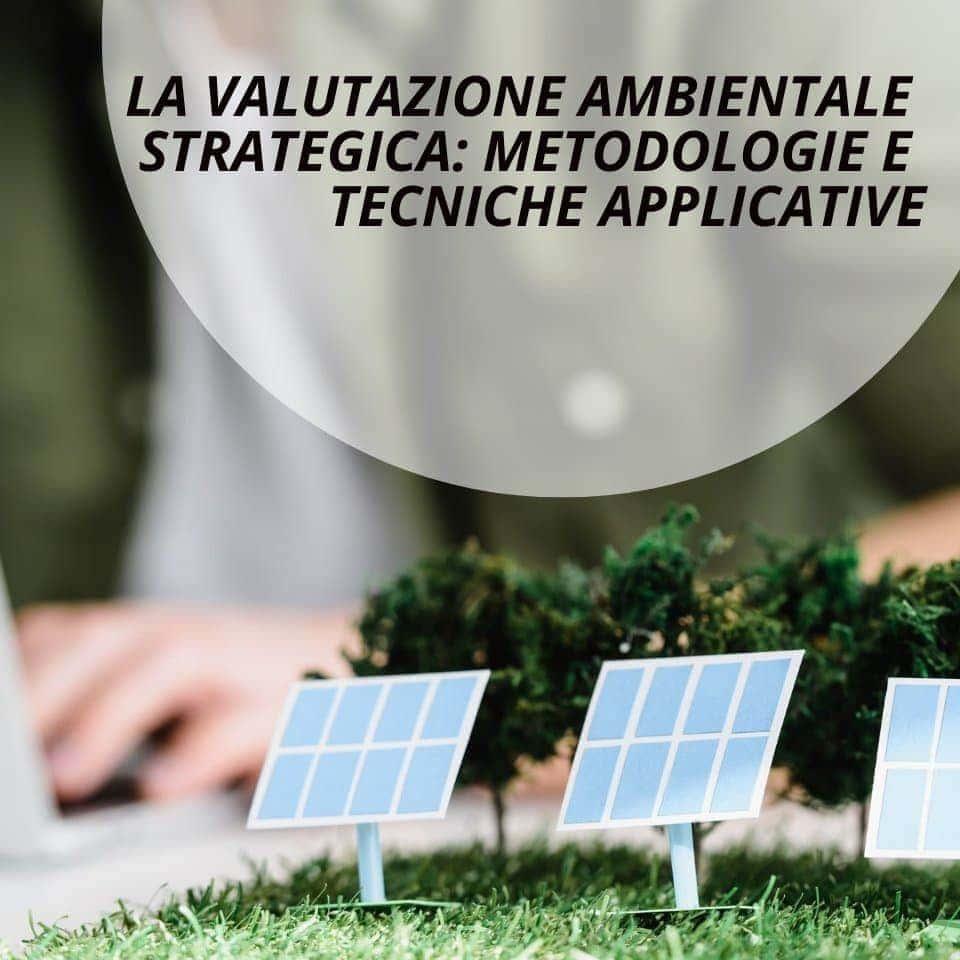 La Valutazione Ambientale Strategica